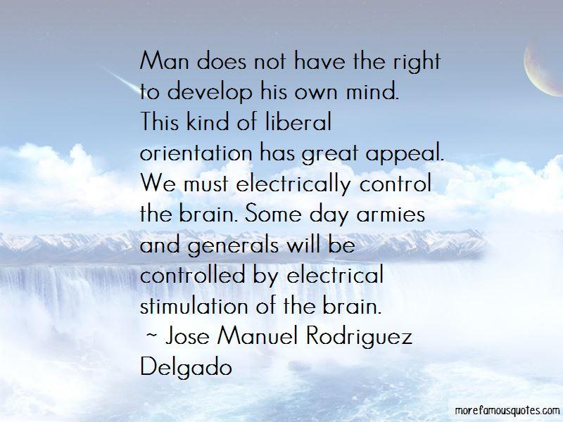 Jose Manuel Rodriguez Delgado Quotes Pictures 2