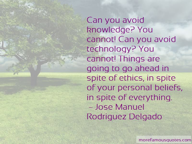 Jose Manuel Rodriguez Delgado Quotes