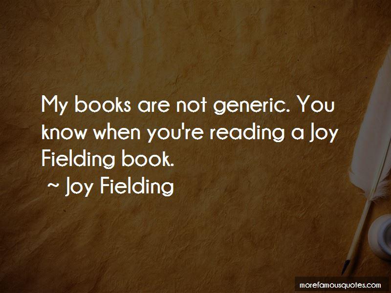 Joy Fielding Quotes Pictures 2