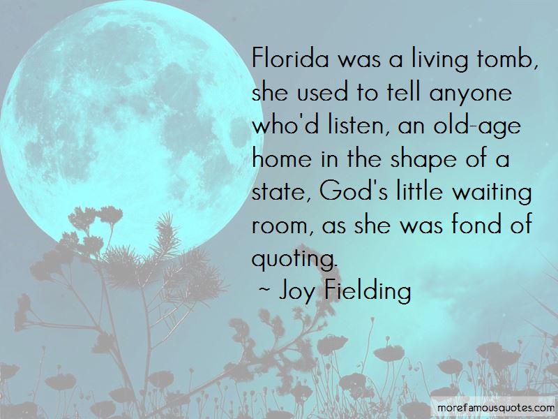 Joy Fielding Quotes Pictures 3
