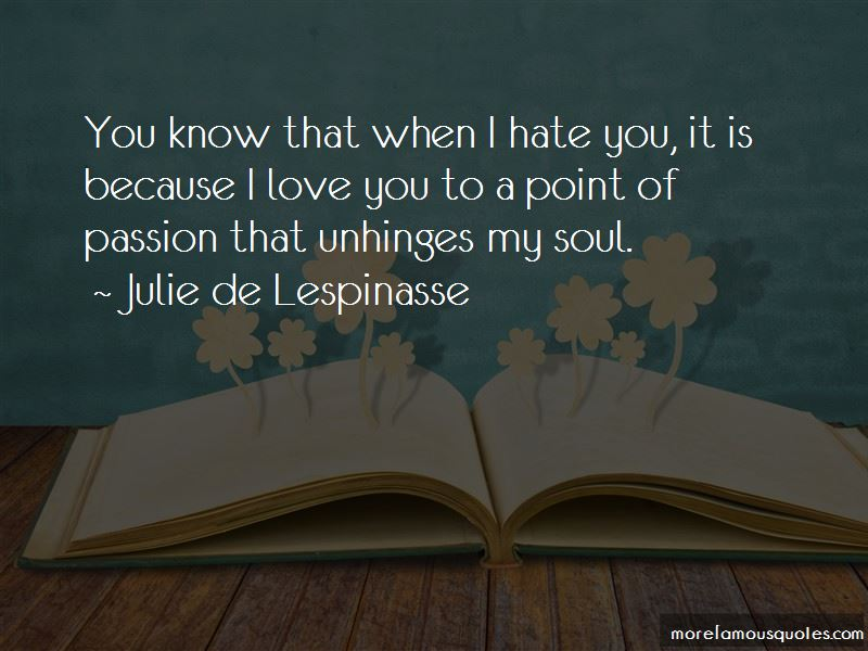Julie De Lespinasse Quotes