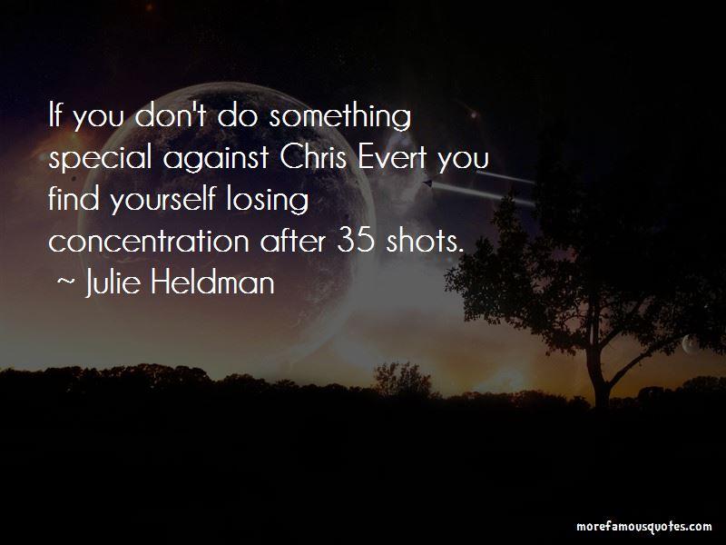 Julie Heldman Quotes
