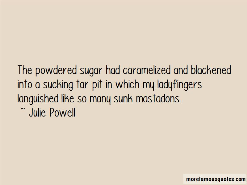 Julie Powell Quotes Pictures 3
