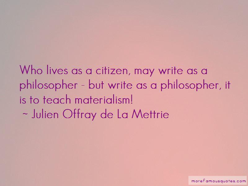 Julien Offray De La Mettrie Quotes Pictures 3