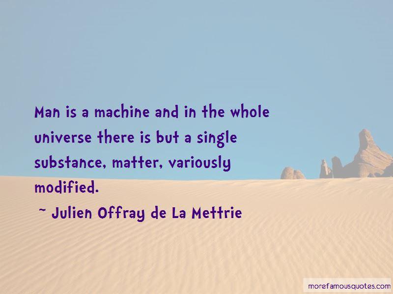 Julien Offray De La Mettrie Quotes