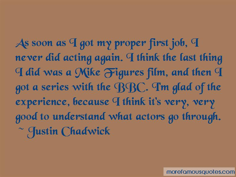 Justin Chadwick Quotes Pictures 2