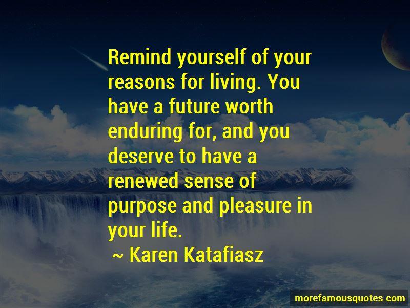 Karen Katafiasz Quotes Pictures 2