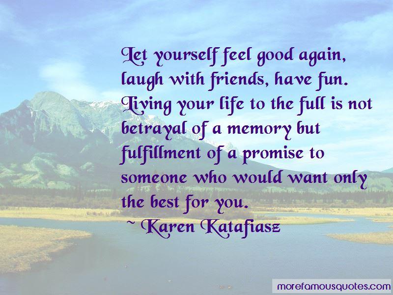 Karen Katafiasz Quotes Pictures 3