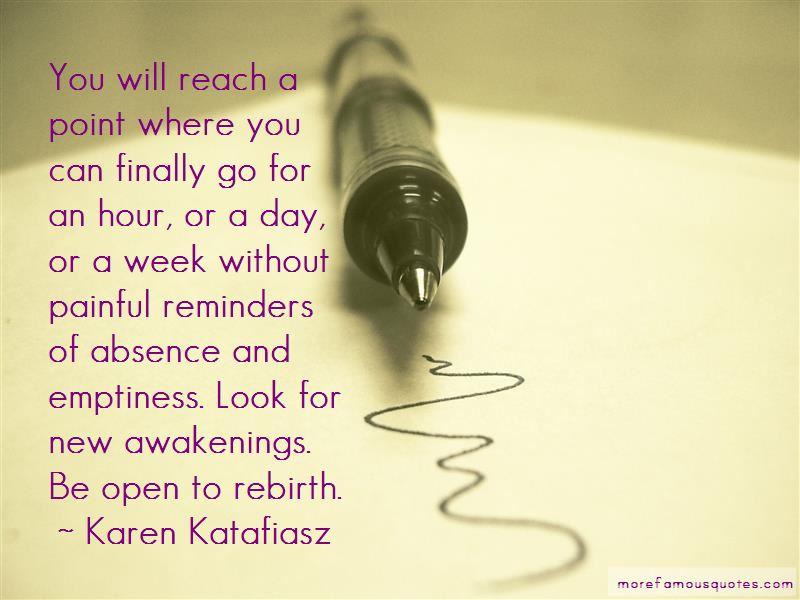 Karen Katafiasz Quotes