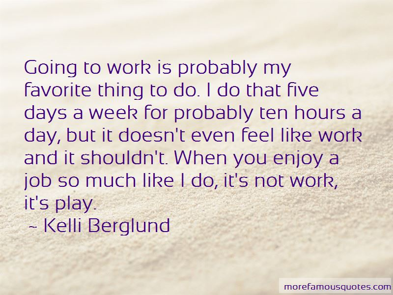 Kelli Berglund Quotes Pictures 3