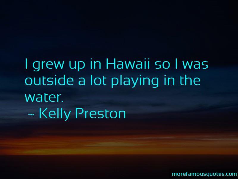 Kelly Preston Quotes Pictures 2