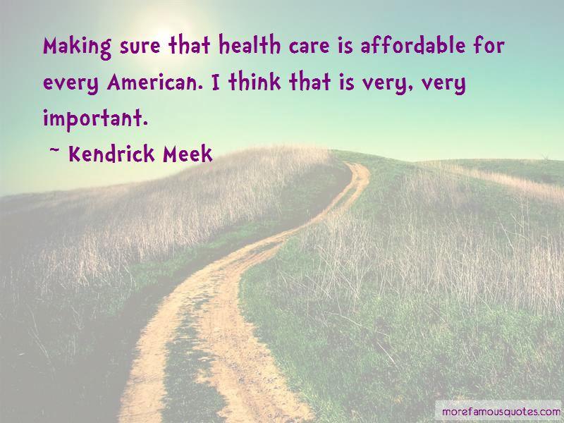 Kendrick Meek Quotes Pictures 3