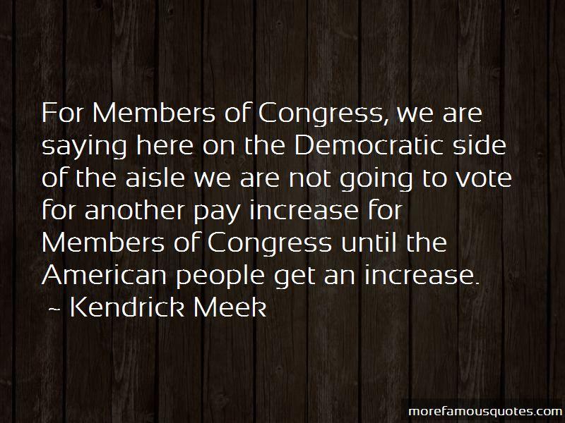 Kendrick Meek Quotes