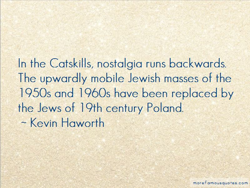 Kevin Haworth Quotes