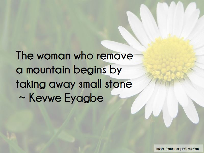 Kevwe Eyagbe Quotes