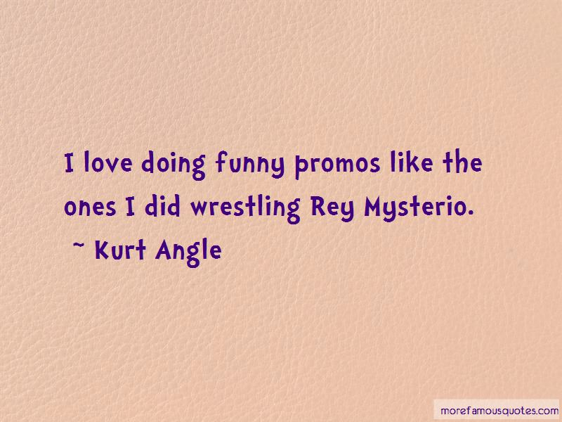 Kurt Angle Quotes Pictures 2
