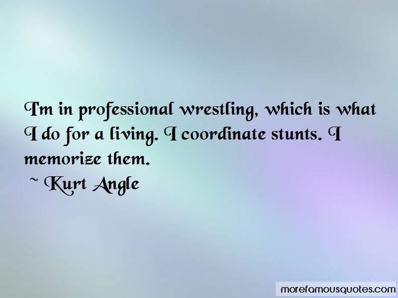 Kurt Angle Quotes Pictures 4