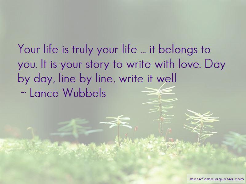 Lance Wubbels Quotes