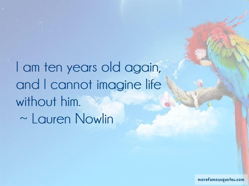 Lauren Nowlin Quotes