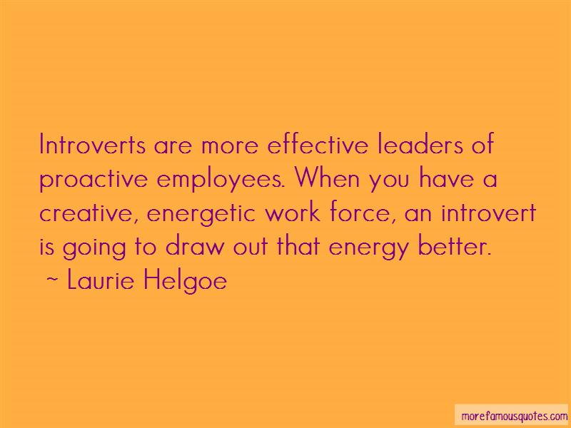 Laurie Helgoe Quotes