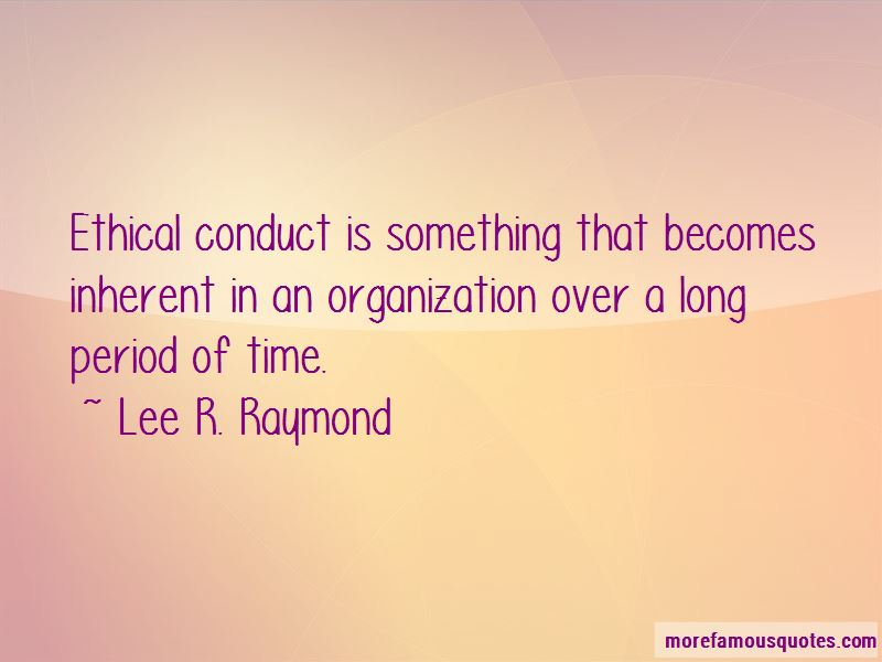 Lee R. Raymond Quotes Pictures 3
