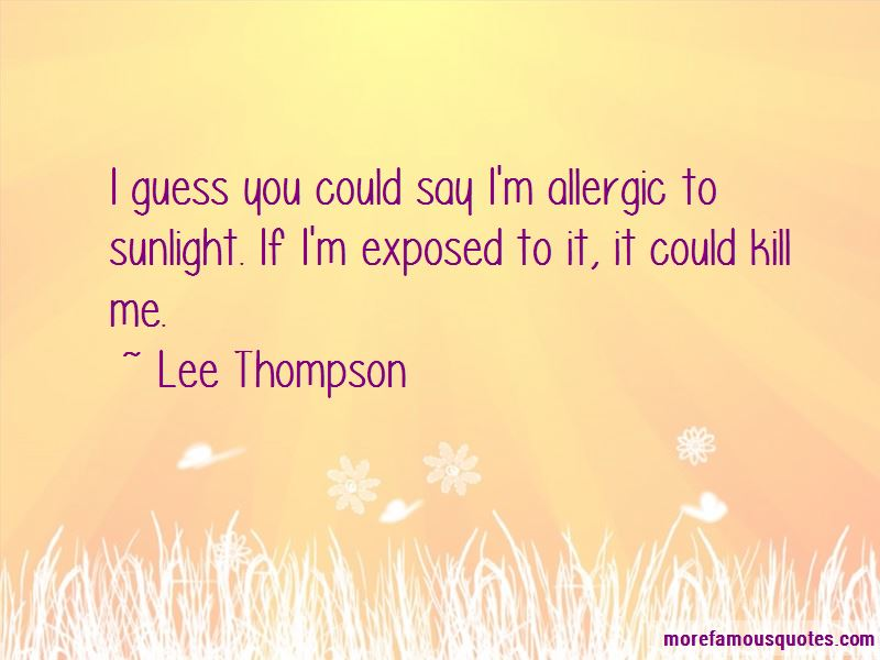 Lee Thompson Quotes Pictures 3