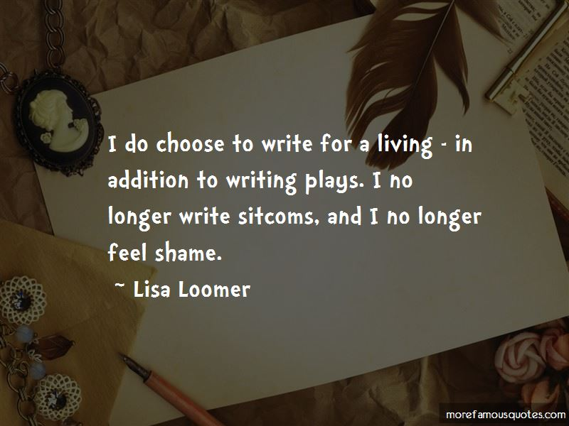 Lisa Loomer Quotes Pictures 4