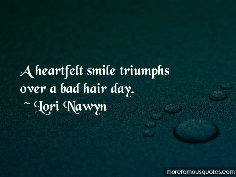 Lori Nawyn Quotes Pictures 4