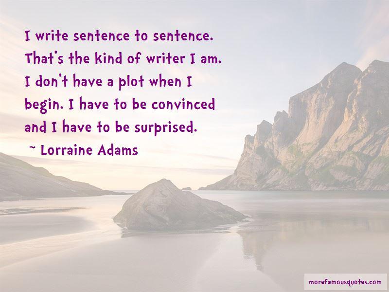 Lorraine Adams Quotes Pictures 3