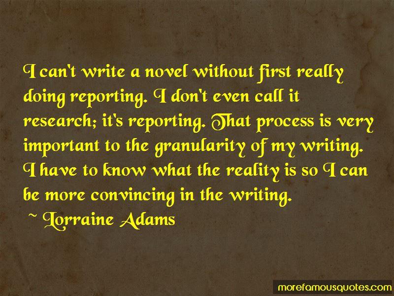 Lorraine Adams Quotes