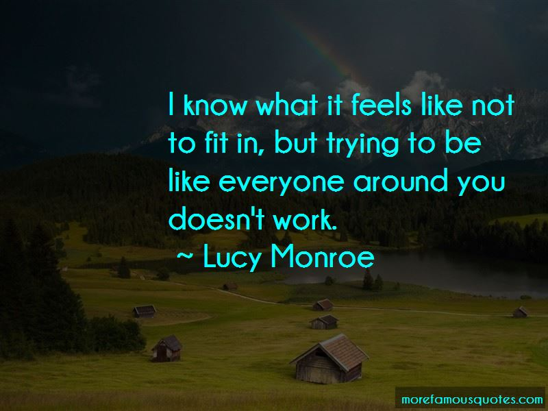 Lucy Monroe Quotes Pictures 4