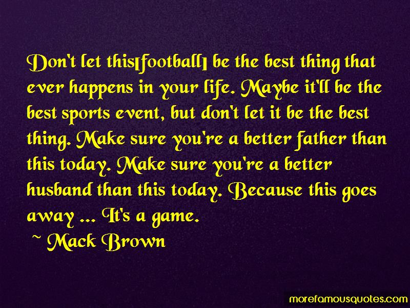 Mack Brown Quotes