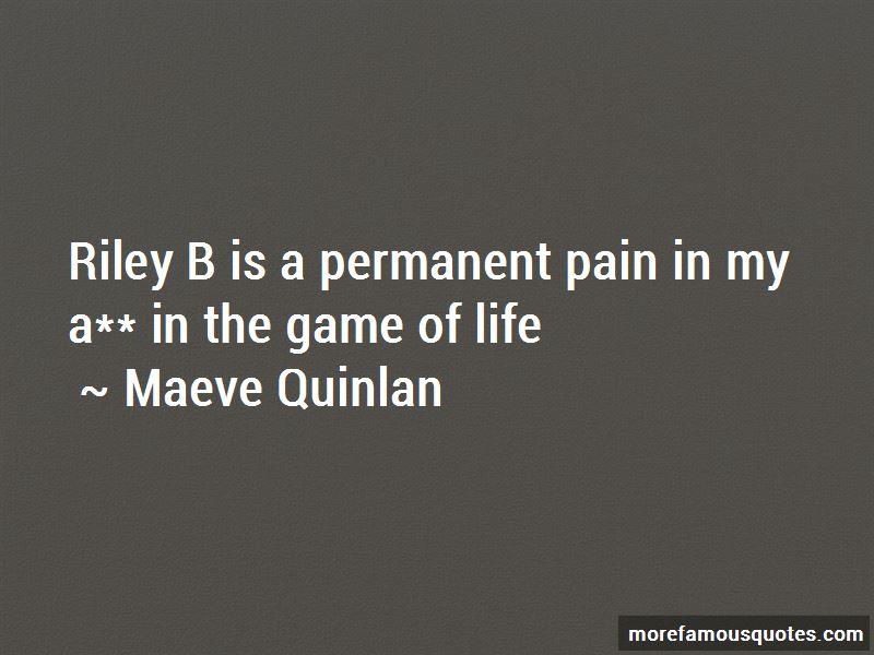 Maeve Quinlan Quotes