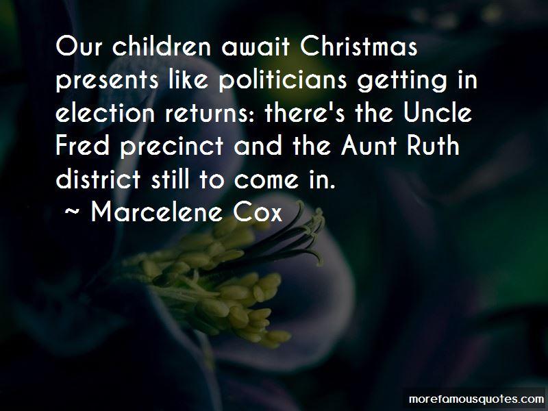 Marcelene Cox Quotes