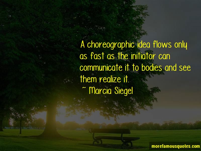 Marcia Siegel Quotes