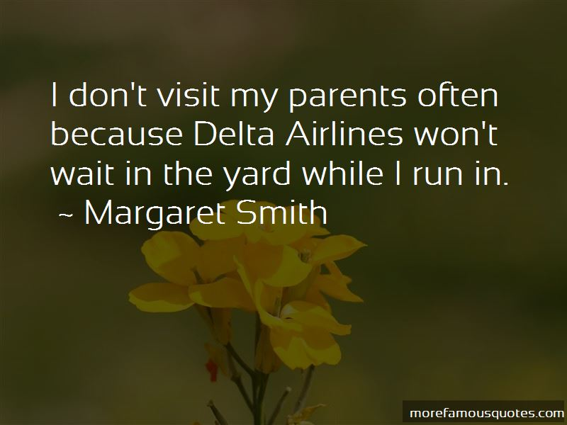 Margaret Smith Quotes Pictures 2