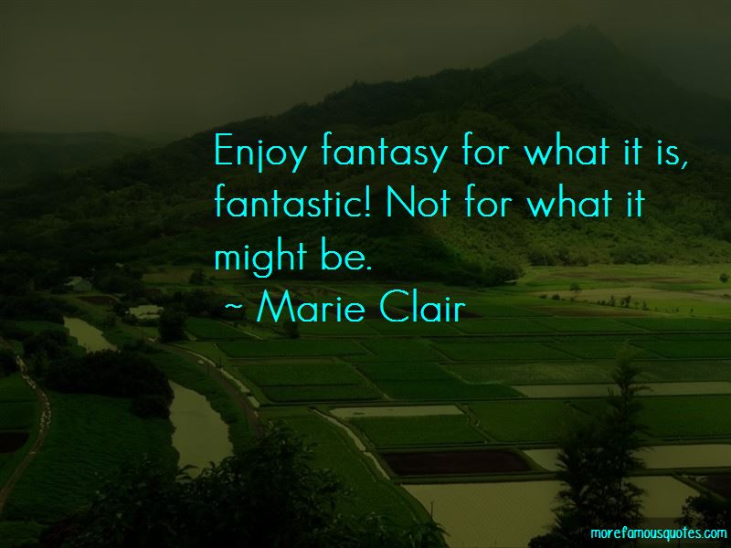 Marie Clair Quotes Pictures 4