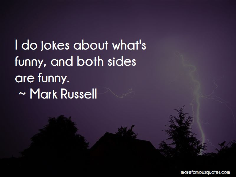 Mark Russell Quotes Pictures 4