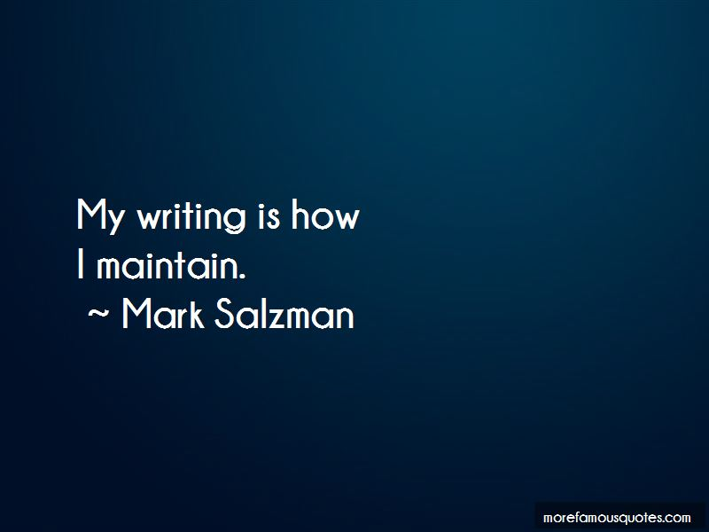 Mark Salzman Quotes Pictures 3