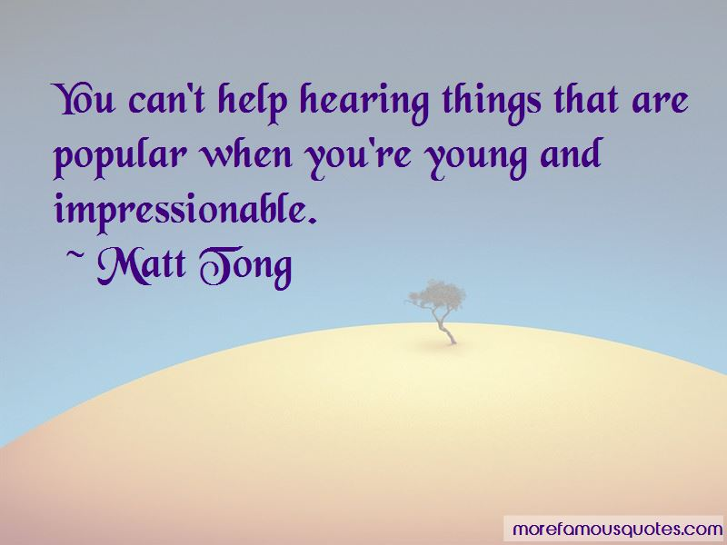 Matt Tong Quotes Pictures 3