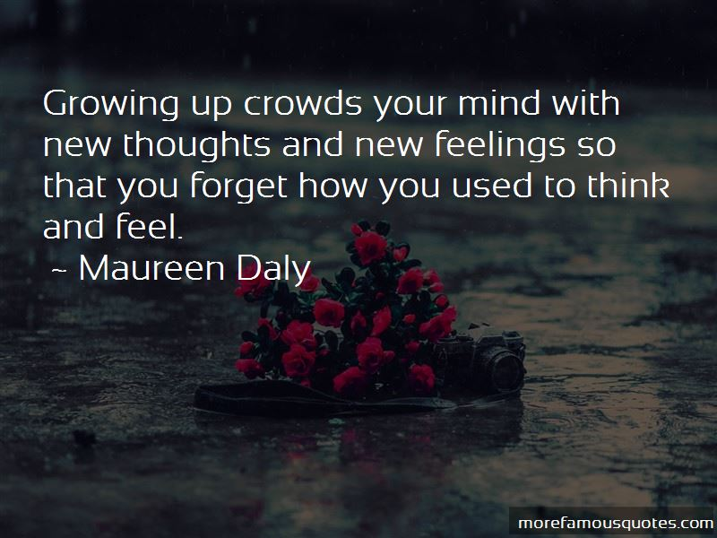 Maureen Daly Quotes Pictures 3