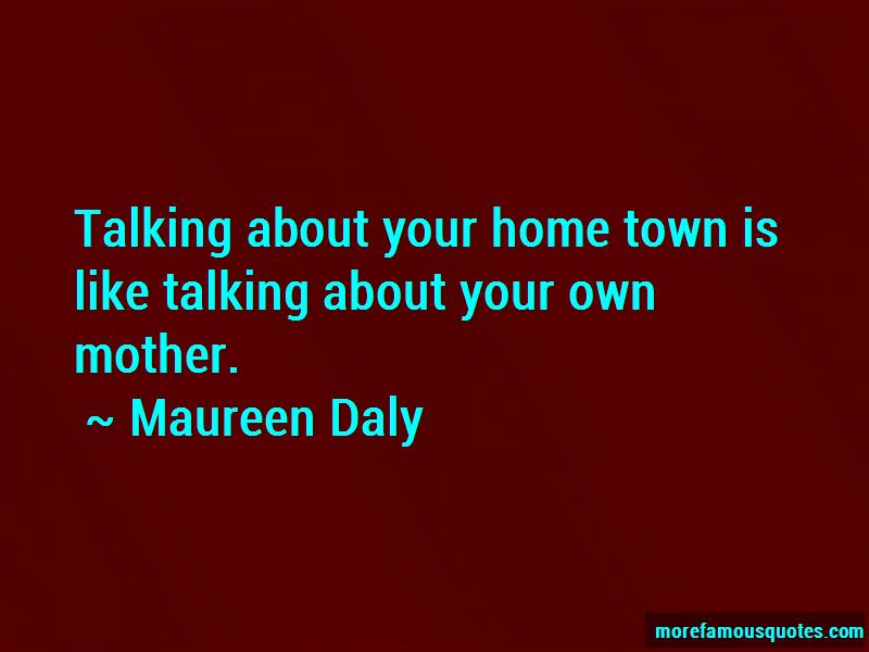 Maureen Daly Quotes Pictures 4