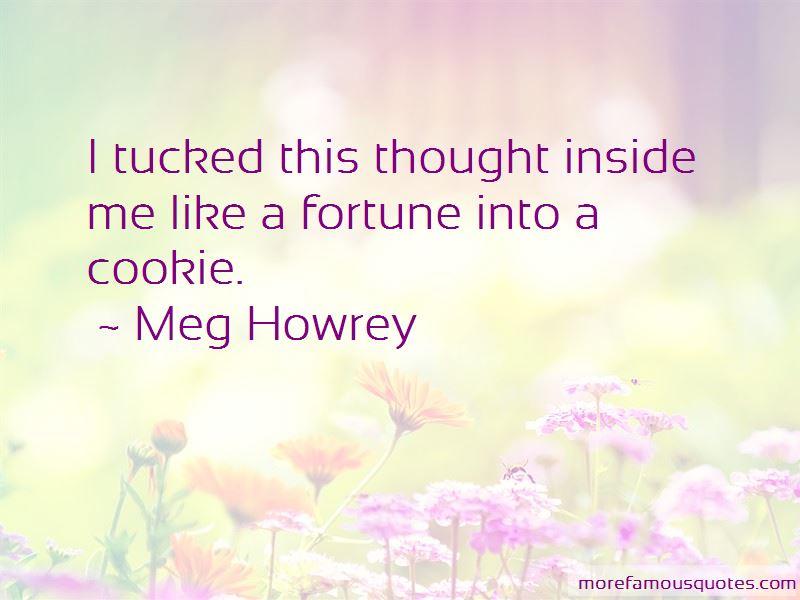 Meg Howrey Quotes Pictures 2