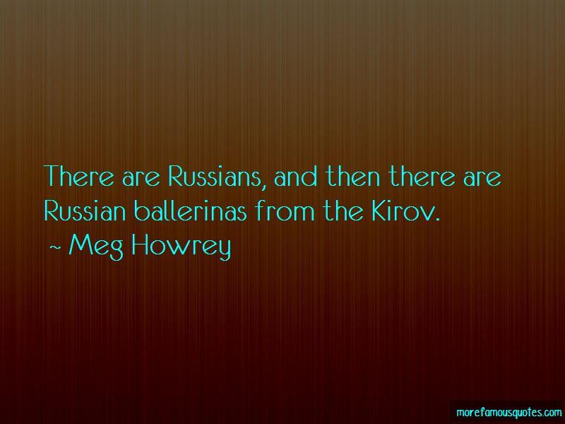 Meg Howrey Quotes