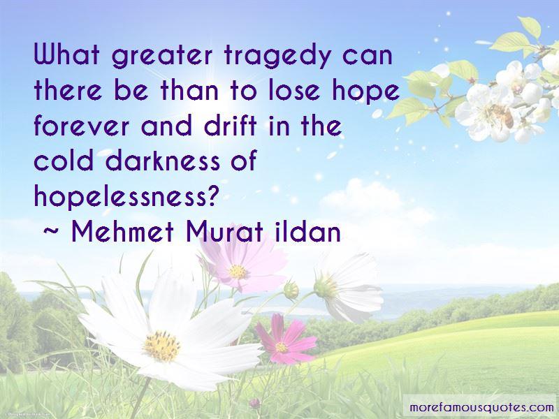 Mehmet Murat Ildan Quotes Pictures 4