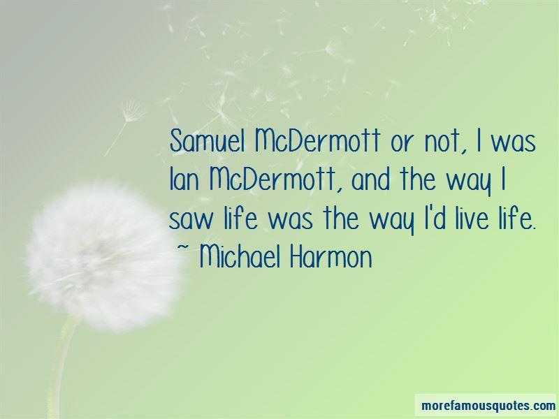 Michael Harmon Quotes