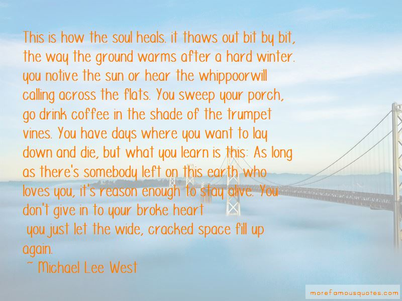 Michael Lee West Quotes Pictures 3