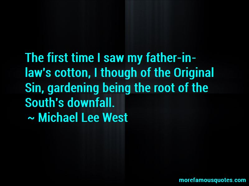 Michael Lee West Quotes Pictures 4