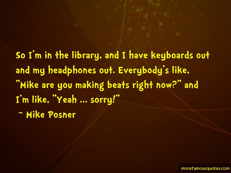 Mike Posner Quotes Pictures 4