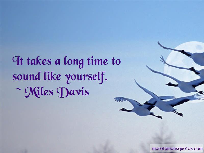 Miles Davis Quotes